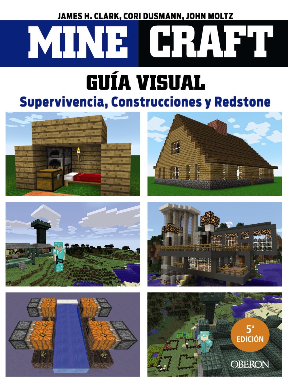 Minecraft. Guía visual. Supervivencia, Construcciones y Redstone